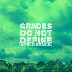 Grades do not define intelligence, but why they still use them?   Help us build place where freedom from homework's can be born. Come to www.kikby.com and get invite!