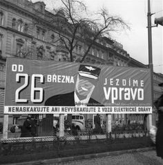 "1939 - Ad informed about changing driving to right direction - ""From od March we drove right. Prague, Places Worth Visiting, My Heritage, Czech Republic, Vintage Images, Billboard, No Time For Me, Environment, Politics"