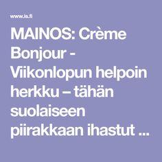 MAINOS: Crème Bonjour - Viikonlopun helpoin herkku – tähän suolaiseen piirakkaan ihastut varmasti