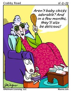 Easter Humor: Maxine is in the Easter spirit. - Maxine Humor - Maxine Humor meme - - Easter Humor: Maxine is in the Easter spirit. The post Easter Humor: Maxine is in the Easter spirit. appeared first on Gag Dad. Baby Chicks, Just For Laughs, Laugh Out Loud, Memes, My Idol, Love Her, Laughter, Hilarious, It's Funny