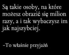 To właśnie przyjaźń Daily Quotes, True Quotes, Motivational Quotes, Inspirational Quotes, I Love My Friends, Fake Love, Some Words, Friendship Quotes, Motto