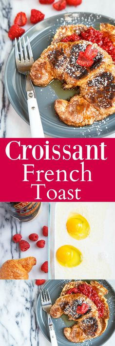 The BEST (and easiest!) recipe for Croissant French Toast. Buy the croissants a day ahead and leave them out on the counter to go stale.