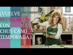 Vuelve Reciclarte a Canal Decasa con Chus Cano | Reciclarte Temporada 3