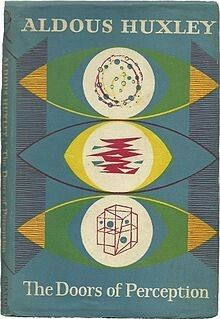 """""""The Doors of Perception"""" was a book written by Aldous Huxley (same guy who wrote 'Brave New World') talking about his epiphanies after taking a psychedelic substance called mescaline. Book Cover Art, Book Cover Design, Book Art, Aldous Huxley, Book Writer, Book Authors, Vintage Book Covers, Vintage Books, Books To Read"""