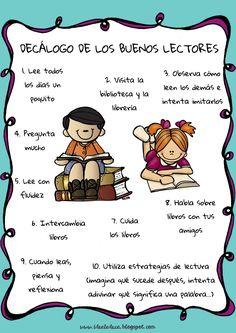 DECÁLOGO DE LOS BUENOS LECTORES Para reflexionar... niños lectores, rincón de lectura, decoración clase, leer, animación a la lectura, buen lector...