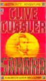 Sahara - Clive Cussler  Love the book AND the movie!