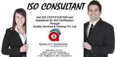 Get consultancy of ISO certification, feel free to contact on below addresses.  Phone Number: 91-92169-29001 Email Id: info@qsindia.in  Website: http://www.qsindia.in  S.C.O. 37, Sector-1, Jail Land, Ambala City – 134 003 Haryana  https://twitter.com/Qualityservic11  https://www.facebook.com/isocompanyindia?ref=hl