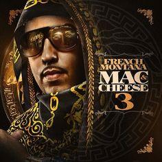 French Montana - Mac & Cheese 3 (Free Mixtape)