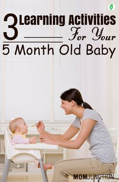 3 Learning Activities For Your 5 Month Old Baby