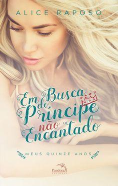 Editora Pandorga lançará em Agosto, Em busca do príncipe não encantado, de Alice Raposo