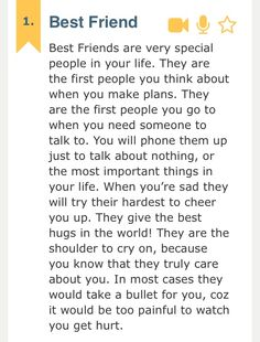 This is the true meaning of a best friend. To be labeled as a BF is something special with deep meaning and a history of life's most special, heartbreaking, monumental and life changing moments and experiences. People use this term loosely today. Bff Quotes, Best Friend Quotes, Great Quotes, Love Quotes, Inspirational Quotes, Dear Best Friend, Bestest Friend, Friendship Love, Friendship Quotes