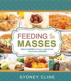 153 Best Crowd Size Recipes Images Food For A Crowd Chef Recipes