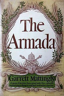 First edition of The Armada by Garrett Mattingly, 1959.