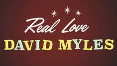 David Myles - Real Love