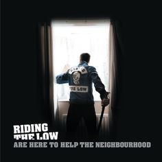 Riding the Low Are Here to Help the Neighbourhood [LP] - Vinyl