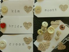 The bride takes the heart button :-)  tags: luggage tag, buttons, wedding, craft, heart cut outs, heart punch, vintage cream buttons, old book cut outs, place names, place cards, broken typewriter font, vintage typewriter stamp