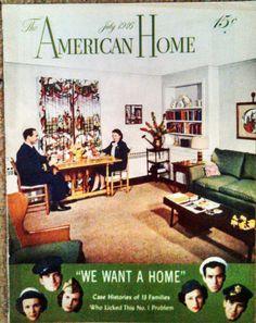 "JULY 1946 ""The American Home"" Magazine - SWISS CHALET - MIDSUMMER GARDENING"