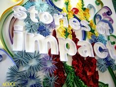 Stories of Impact - by: aCoCC