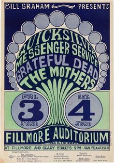 6/3/ 1966 .... Quicksilver Messenger Service .....  Grateful Dead ...... The Mothers of Invention ....  Fillmore Auditorium .....   .... artist ..... WES WILSON