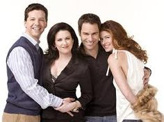Will & Grace my fav!! My wonderful brother bought me the whole series for Christmas