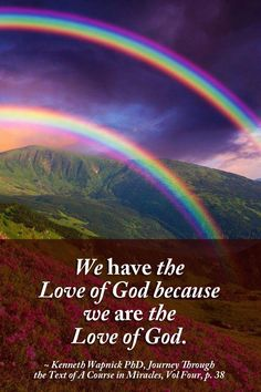 """We have the love of God because we are the love of God"" ~ A Course in Miracles #ACIM https://www.facebook.com/AwakeningtoLoveACIM/photos/pb.563608800452392.-2207520000.1435246921./705064386306832/?type=3&theater"