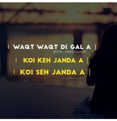 Best Quotes Deep Hurt In Punjabi Ideas Sikh Quotes, Gurbani Quotes, Hurt Quotes, Love Quotes For Him, Quotes About God, Indian Quotes, Qoutes, Punjabi Attitude Quotes, Punjabi Love Quotes