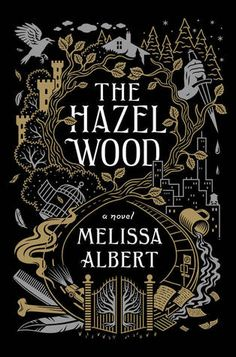 22 Books Librarians Think You Should Read We love book recommendations from librarians! Check out these 22 new books to read in including The Hazel Wood by Melissa Albert. High Fantasy, Fantasy Books, All The Bright Places, Wood Book, Books 2018, Beautiful Book Covers, Books For Teens, Books To Read For Young Adults Fantasy, Ya Books