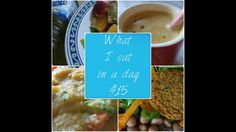 What I eat in a day #15