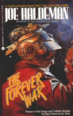 THE FOREVER WAR by Joe Haldeman. Paperback, FN, May 1991, First Avon Printing, Avon Books, 240 pages, O/P edition. Cover art by Dorian Vallejo. Winner of the Hugo and Nebula Awards for Best Novel of the Year. An entertaining science fiction read. $7.50