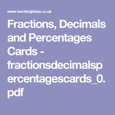 Fractions, Decimals and Percentages Cards - fractionsdecimalspercentagescards_0.pdf
