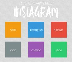 Organizando o seu feed no instagram