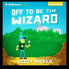 """Off to be the wizard. One of the funniest audiobooks I've listened to recently. It's so good. regram @meggiemillions Currently listening to: """"Off To Be The Wizard"""" by Scott Meyer. So fun and hilarious I can't remember the last time an audio book made me laugh out loud repeatedly!  #offtobethewizard #scottmeyer #bookworm #scifi #litrpg #bookstagram"""