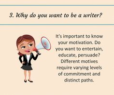 Writing Tip #3: Why do you want to be a novelist?