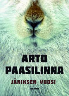 Helmikuu 2014: Arto Paasilinna - Jäniksen vuosi