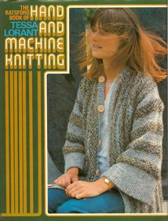 The Batsford Book of Hand and Machine Knitting. Yeah, just use that picture where her hair is flying in her face. I mean, why not?