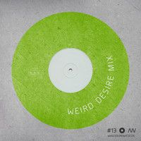 MIX13 Weird Desire by soundwiese on SoundCloud