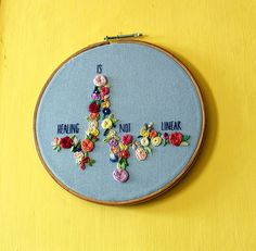 Check out this item in my Etsy shop https://www.etsy.com/uk/listing/530763555/healing-is-not-linear-hand-embroidered