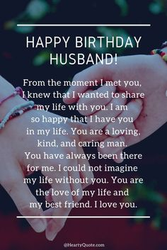 Happy Birthday Best Friend Quotes, Happy Birthday Love Quotes, Birthday Message For Husband, Happy Birthday Boyfriend, Wishes For Husband, Happy Birthday Quotes For Friends, Happy Birthday Wishes Images, Birthday Wishes For Myself, Happy Birthday Husband Romantic