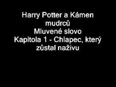 Harry Potter a Kámen mudrců (Mluvené slovo, J.Lábus) || Kap. 1 : Chlapec, který… Youtube, Audiobooks, Harry Potter, Cards Against Humanity, Scrappy Quilts, Youtube Movies