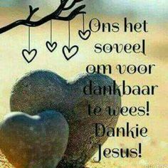 Amen Prayer Verses, Bible Verses Quotes, Sea Quotes, Jesus Quotes, Christian Messages, Christian Quotes, Witty Quotes Humor, I Love You God, Afrikaanse Quotes