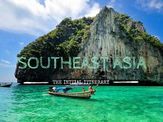 SOUTHEAST ASIA ITINERARY (some ideas, she has way more time there and goes to Australia too)