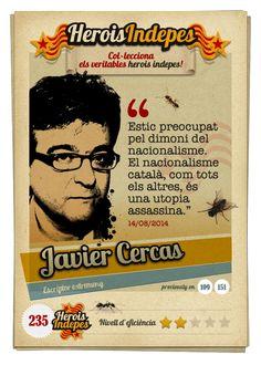 """#HeroisIndepes 235. Javier Cercas: """"Estic preocupat pel dimoni del nacionalisme. El nacionalisme català, com tots els altres, és una utopia assassina."""""""