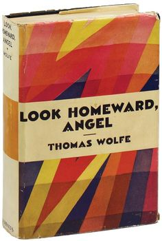 """Look Homeward, Angel, Thomas Wolfe. """"My dear, dear girl […] we can't turn back the days that have gone. We can't turn life back to the hours when our lungs were sound, our blood hot, our bodies young. We are a flash of fire—a brain, a heart, a spirit. And we are three-cents-worth of lime and iron—which we cannot get back."""" ― Thomas Wolfe, Look Homeward, Angel. New York: Charles Scribner's Sons, 1929. First edition. Original dust jacket."""