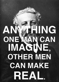 People I admire #2 Jules Verne Great imagination! So much knowledge about everything! Words Of Wisdom Quotes, Book Quotes, Wise Sayings, Me Quotes, William Gibson, Robert Louis Stevenson, Isaac Asimov, Some Good Quotes, Jules Verne