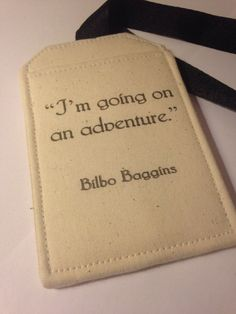I LOVE this quote! Hey, I found this really awesome Etsy listing at https://www.etsy.com/listing/229897185/inspired-by-the-hobbit-im-going-on-an