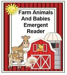 Here is my Farm Animals and Their Babies Emergent Reader. Each page follows this format example: I am a cow. Look at my calf. Farm Animals Featured in this reader: **Cow and calf **Duck and duckling **Goat and kid **Hen and chick **Horse and foal **Sheep and lamb **Pig and piglet **Dog and puppy.