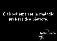 L'alcoolisme - Pensée Kevin GAYA