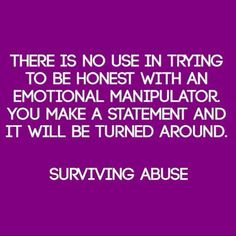 100% every day!  The way it was, is and will be!  My friend, is in an emotionally abusive relationship which has at times been physically abusive and feels theres no way out, no use trying, would never see any peace the rest of their lives.