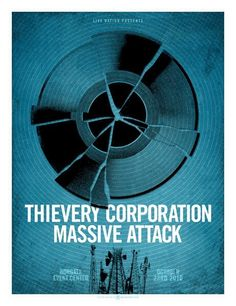 Thievery Corporation + Massive Attack