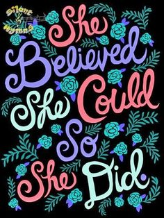 ☮ American Hippie Quotes ~ She believed she could